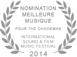 Nomination Best Music for The Chookman (International Sound and Film Music Festival 2014)